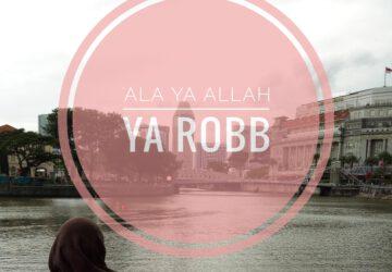 Qasidah Ala Ya Allah Ya Robb
