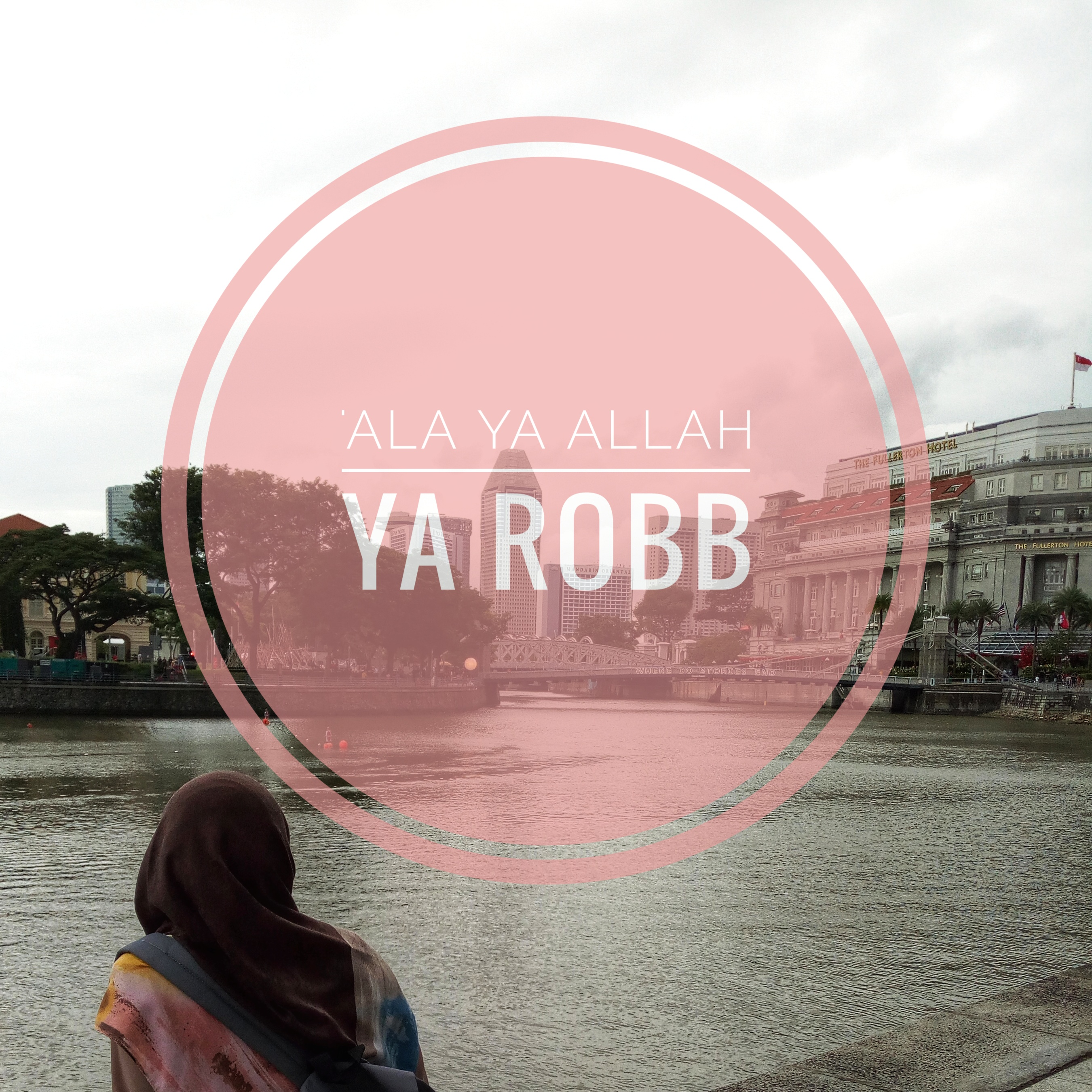 Qasidah Ala ya Allah ya Rabb