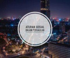 Aturan Sosial Tak Tertulis Dalam Pergaulan