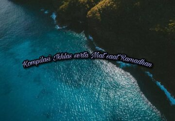 Kompilasi Ikhlas serta Niat saat Ramadhan